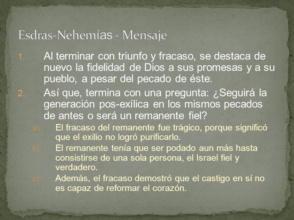 Esdras-Nehemías - Mensaje