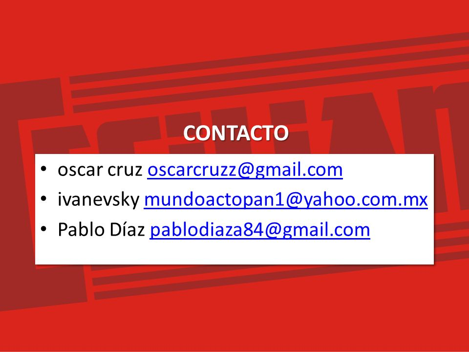 CONTACTO oscar cruz oscarcruzz@gmail.com