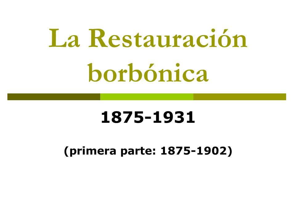 La Restauración borbónica