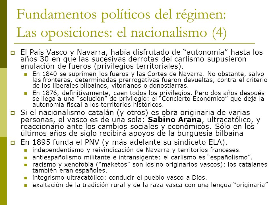 Fundamentos políticos del régimen: Las oposiciones: el nacionalismo (4)