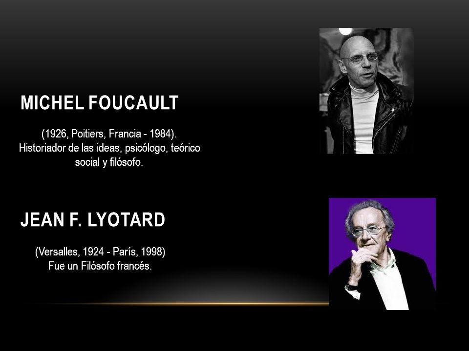 Michel Foucault Jean F. Lyotard