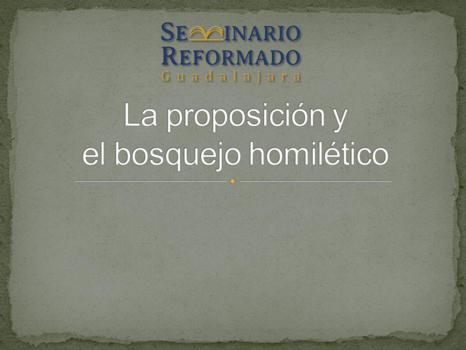 La proposición y el bosquejo homilético