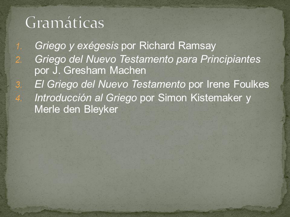 Gramáticas Griego y exégesis por Richard Ramsay