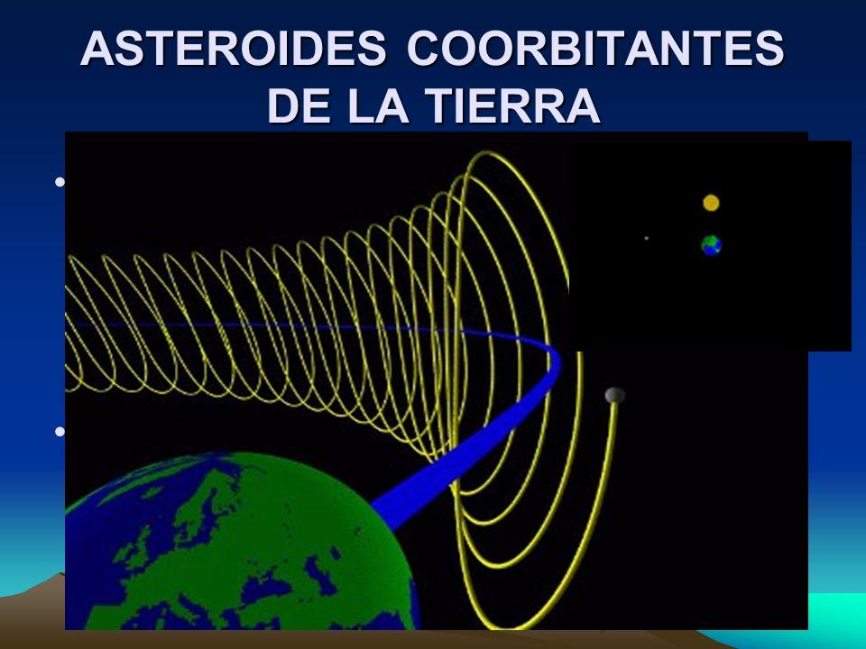 ASTEROIDES COORBITANTES DE LA TIERRA