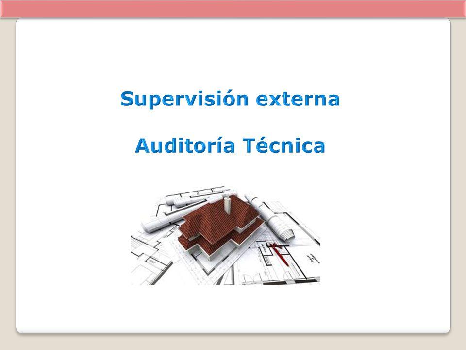 Supervisión externa Auditoría Técnica