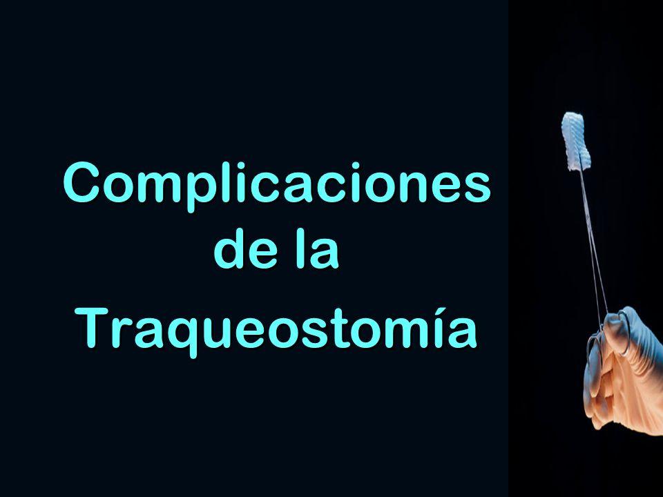 Complicaciones de la Traqueostomía