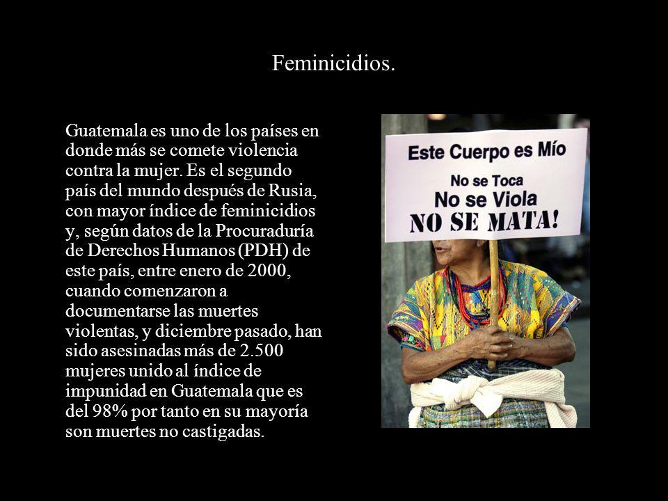 Feminicidios.