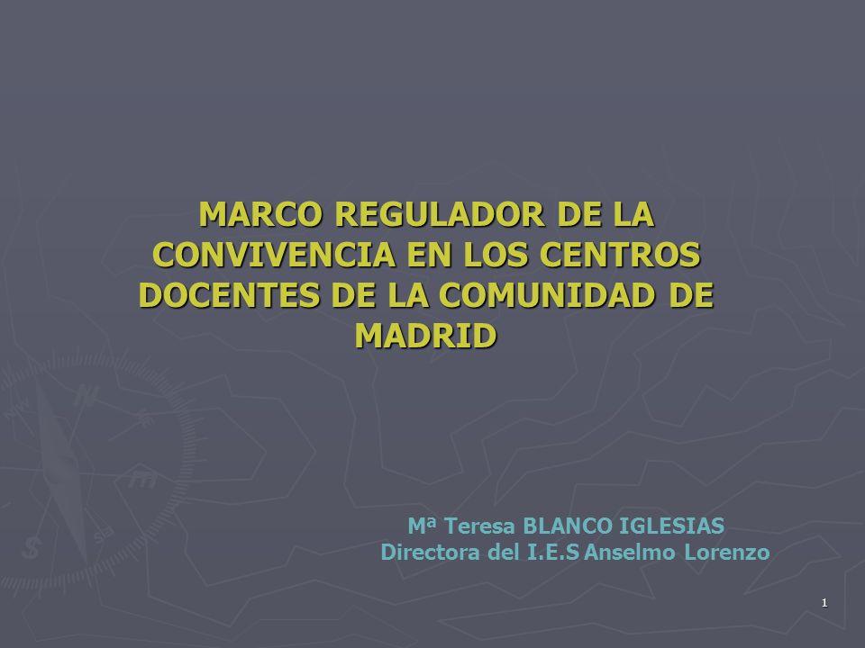 MARCO REGULADOR DE LA CONVIVENCIA EN LOS CENTROS DOCENTES DE LA COMUNIDAD DE MADRID