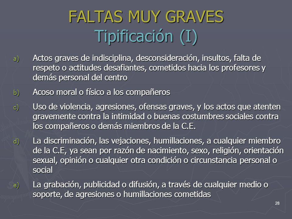 FALTAS MUY GRAVES Tipificación (I)