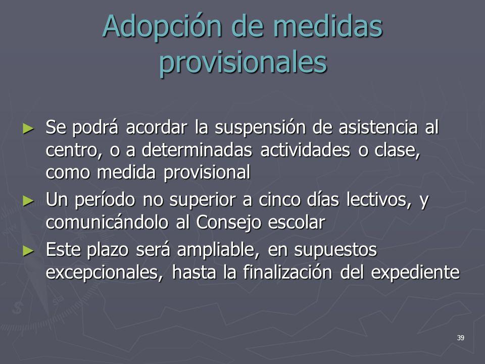 Adopción de medidas provisionales