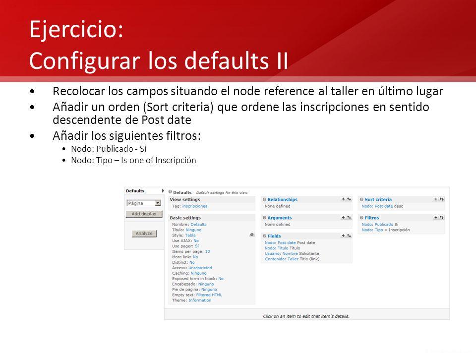 Ejercicio: Configurar los defaults II