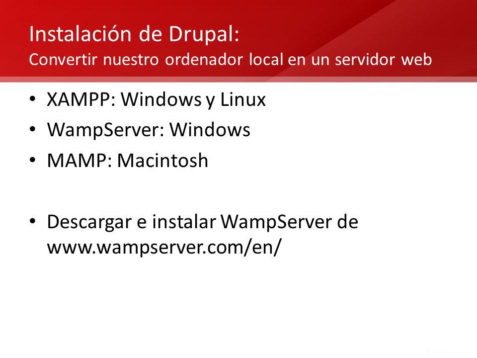 Instalación de Drupal: Convertir nuestro ordenador local en un servidor web