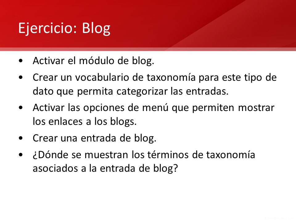 Ejercicio: Blog Activar el módulo de blog.