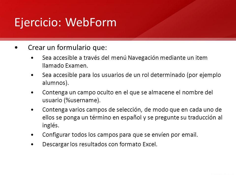 Ejercicio: WebForm Crear un formulario que:
