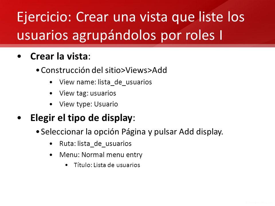 Ejercicio: Crear una vista que liste los usuarios agrupándolos por roles I