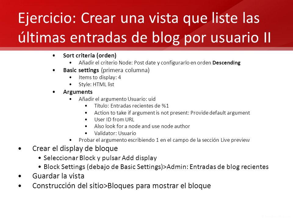 Ejercicio: Crear una vista que liste las últimas entradas de blog por usuario II