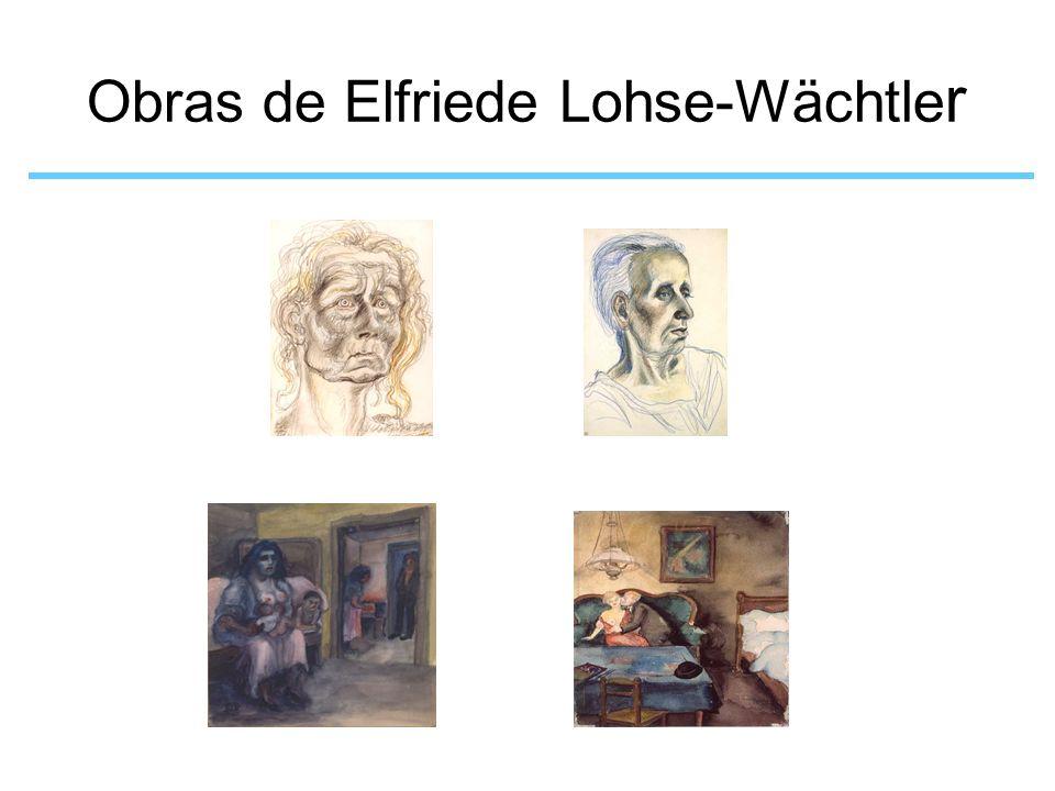Obras de Elfriede Lohse-Wächtler