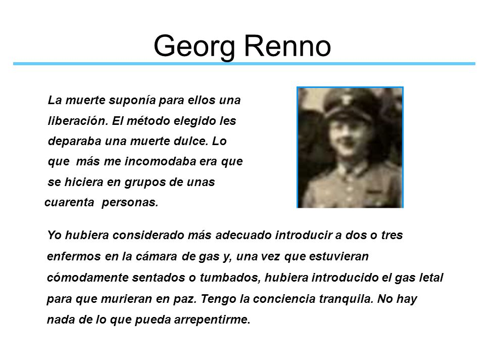 Georg Renno La muerte suponía para ellos una