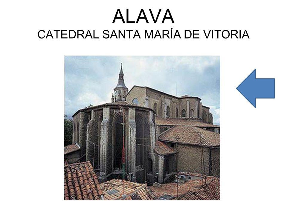 ALAVA CATEDRAL SANTA MARÍA DE VITORIA