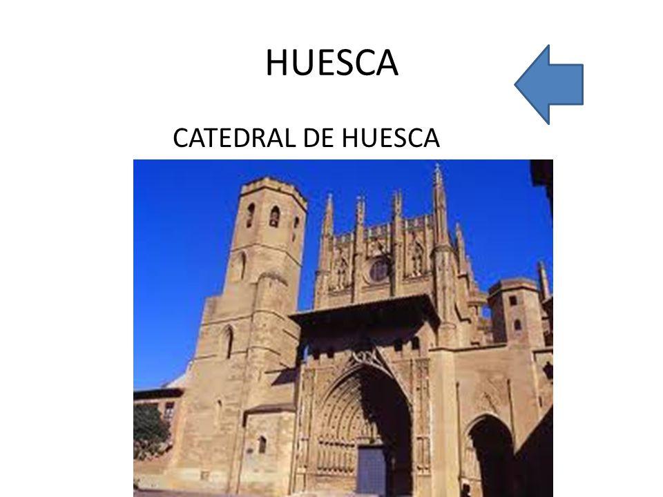 HUESCA CATEDRAL DE HUESCA