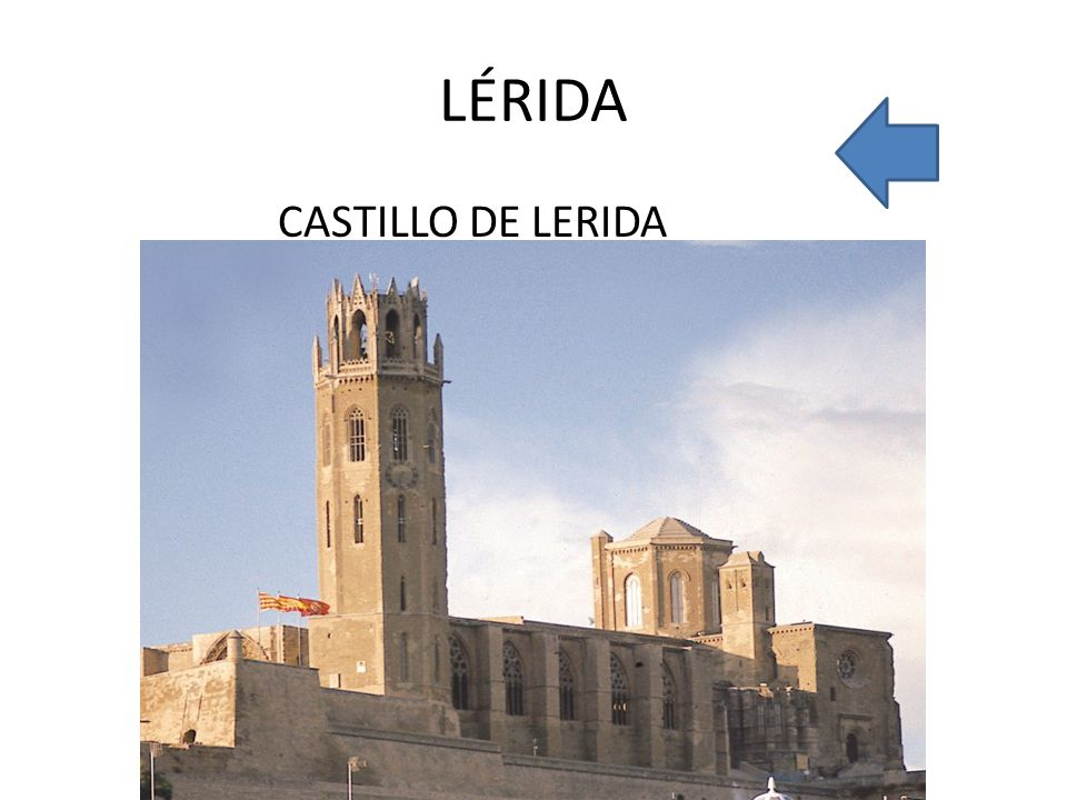 LÉRIDA CASTILLO DE LERIDA