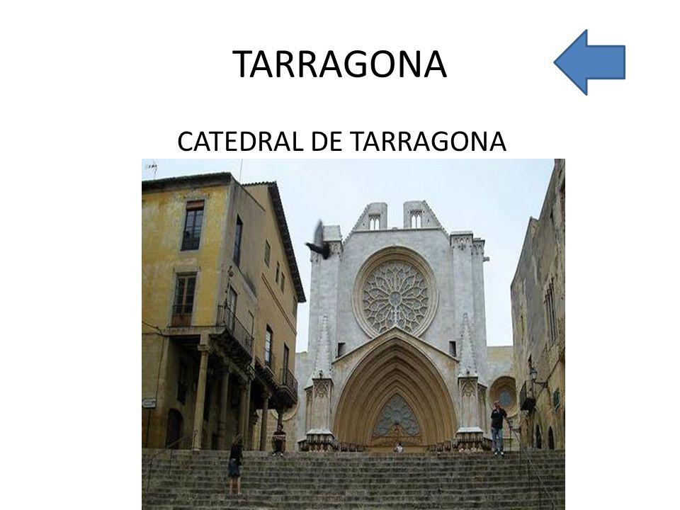 TARRAGONA CATEDRAL DE TARRAGONA