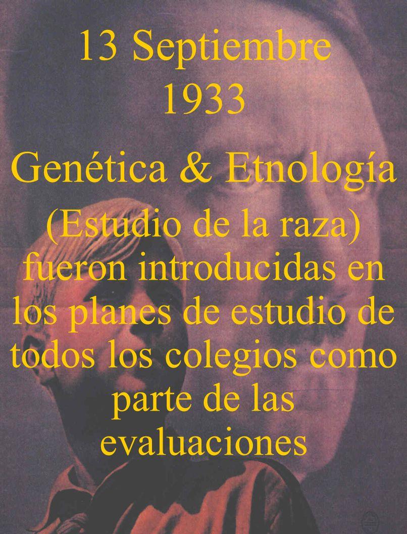 13 Septiembre 1933 Genética & Etnología