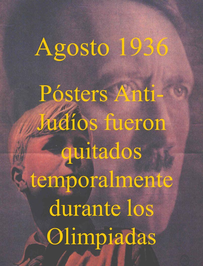 Agosto 1936 Pósters Anti- Judíos fueron quitados temporalmente durante los Olimpiadas