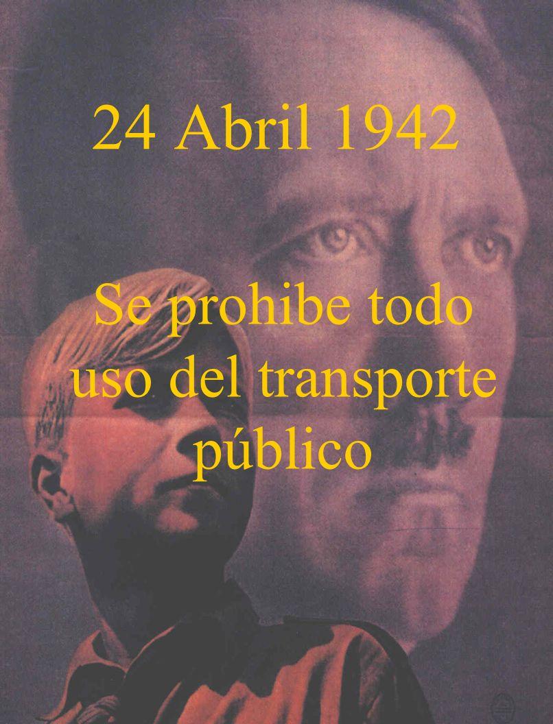 Se prohibe todo uso del transporte público