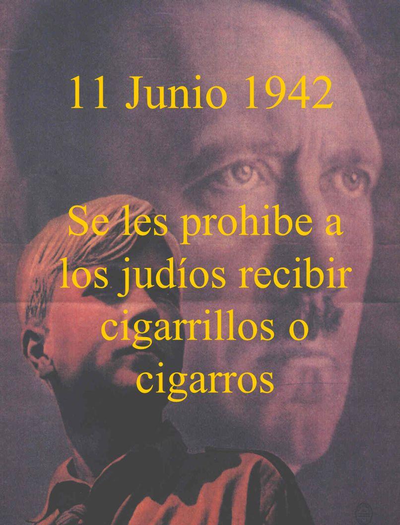 Se les prohibe a los judíos recibir cigarrillos o cigarros