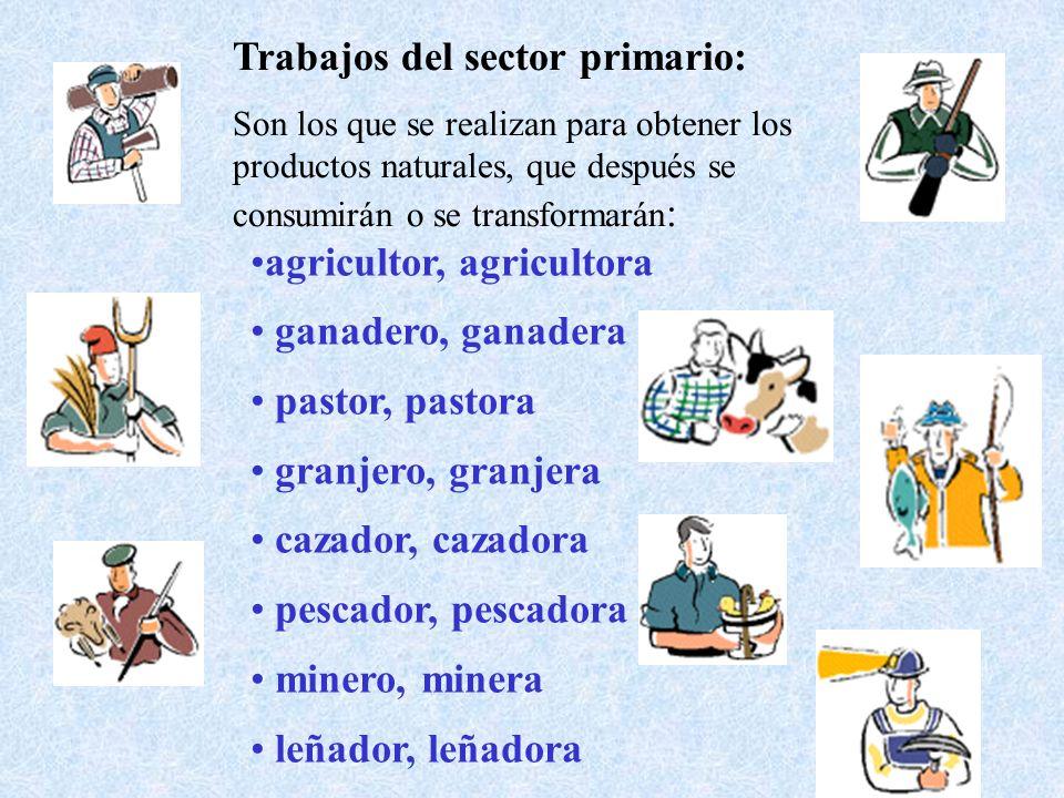 Trabajos del sector primario: