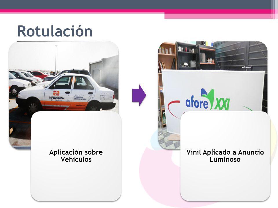 Aplicación sobre Vehículos Vinil Aplicado a Anuncio Luminoso