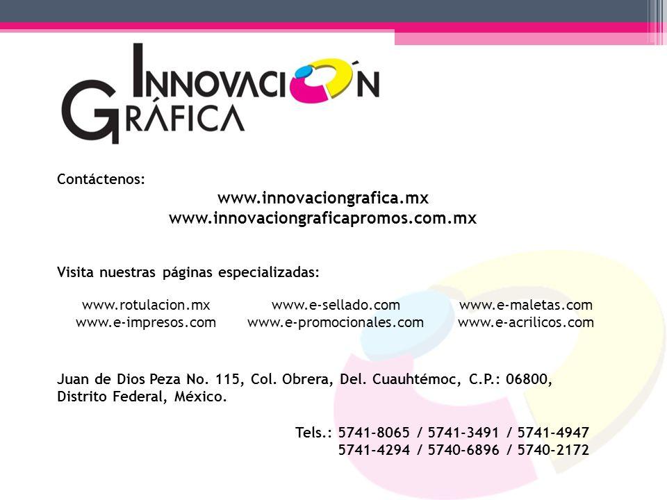 www.innovaciongrafica.mx www.innovaciongraficapromos.com.mx