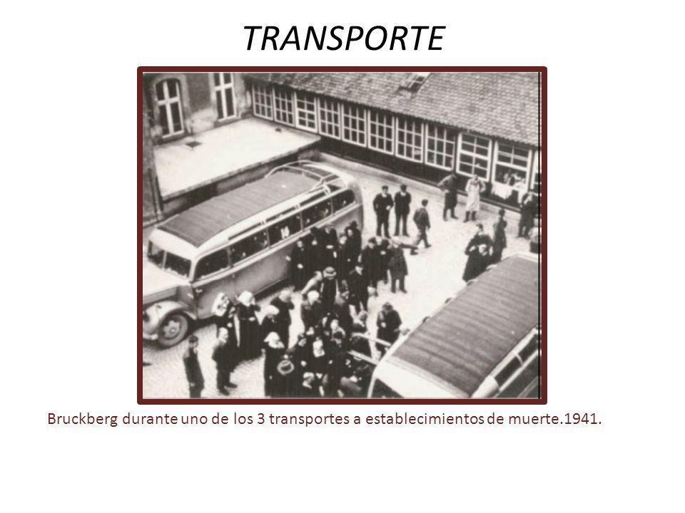 TRANSPORTE Bruckberg durante uno de los 3 transportes a establecimientos de muerte.1941.