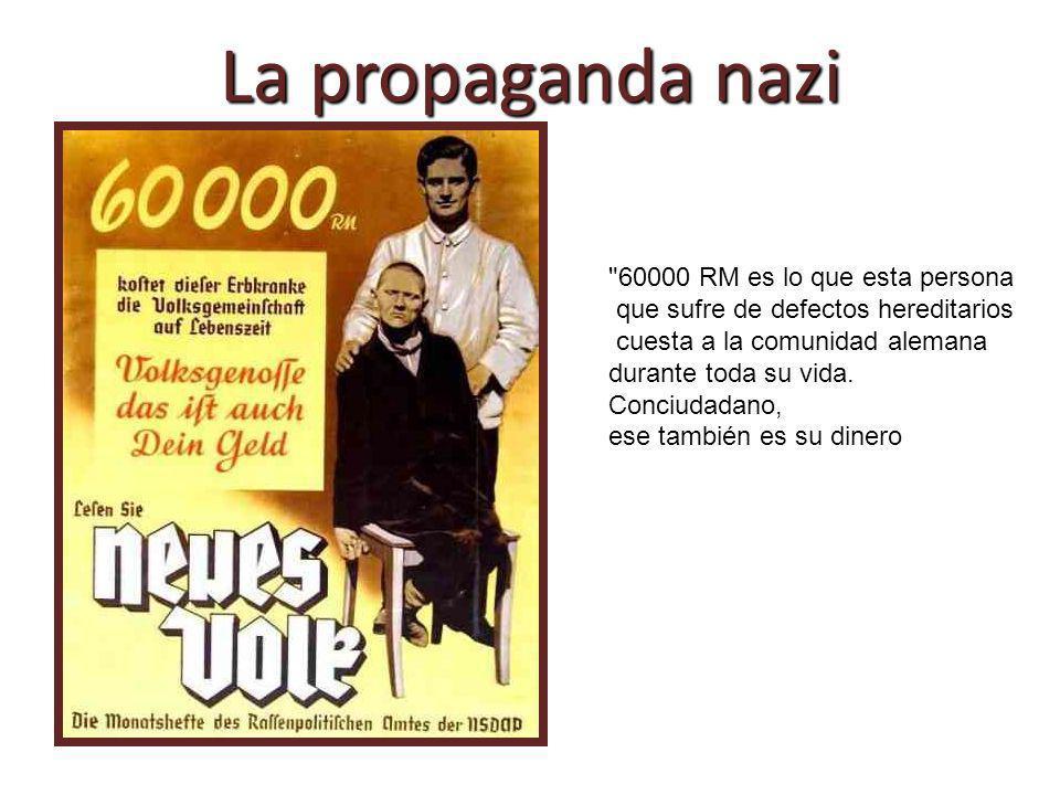 La propaganda nazi 60000 RM es lo que esta persona