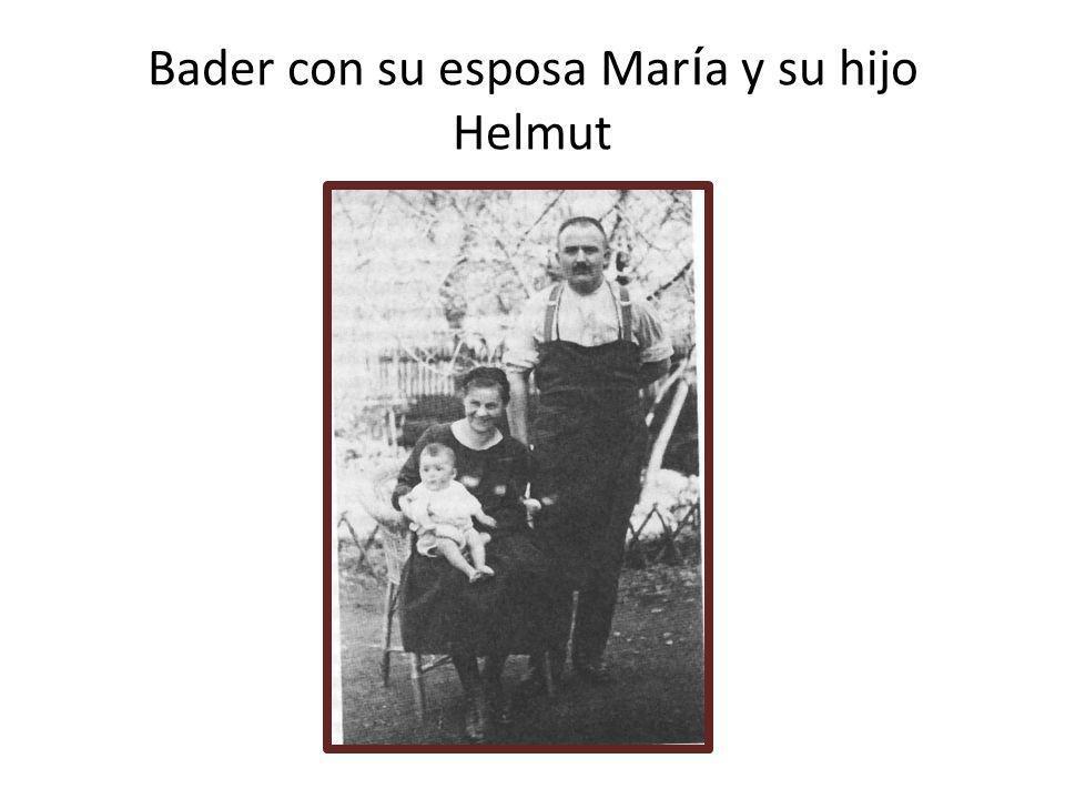 Bader con su esposa María y su hijo Helmut