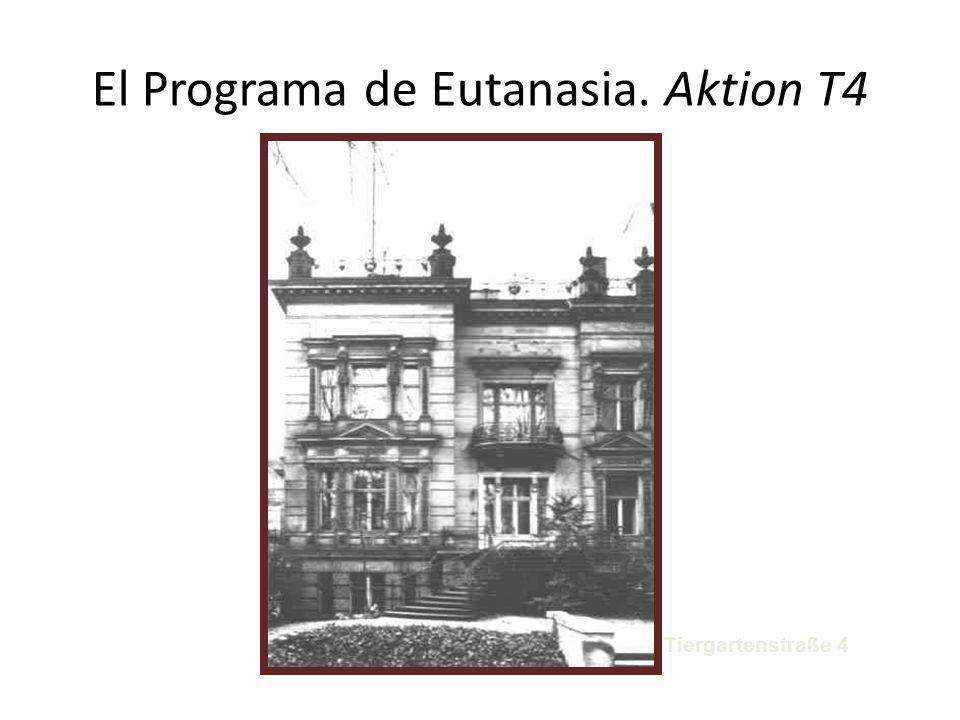 El Programa de Eutanasia. Aktion T4