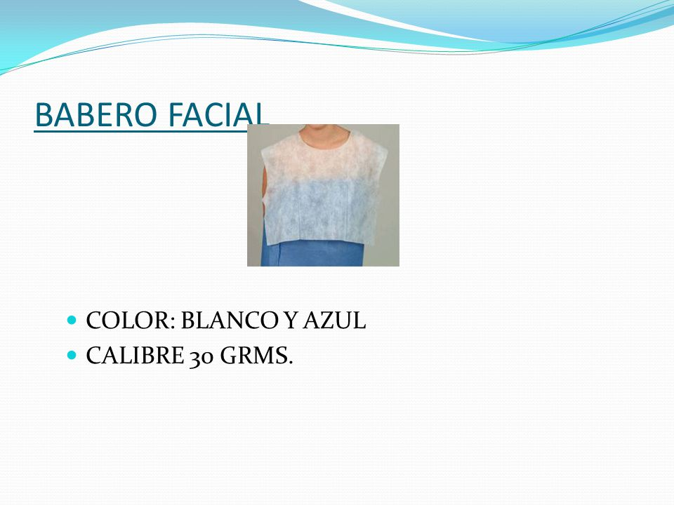 BABERO FACIAL COLOR: BLANCO Y AZUL CALIBRE 30 GRMS.