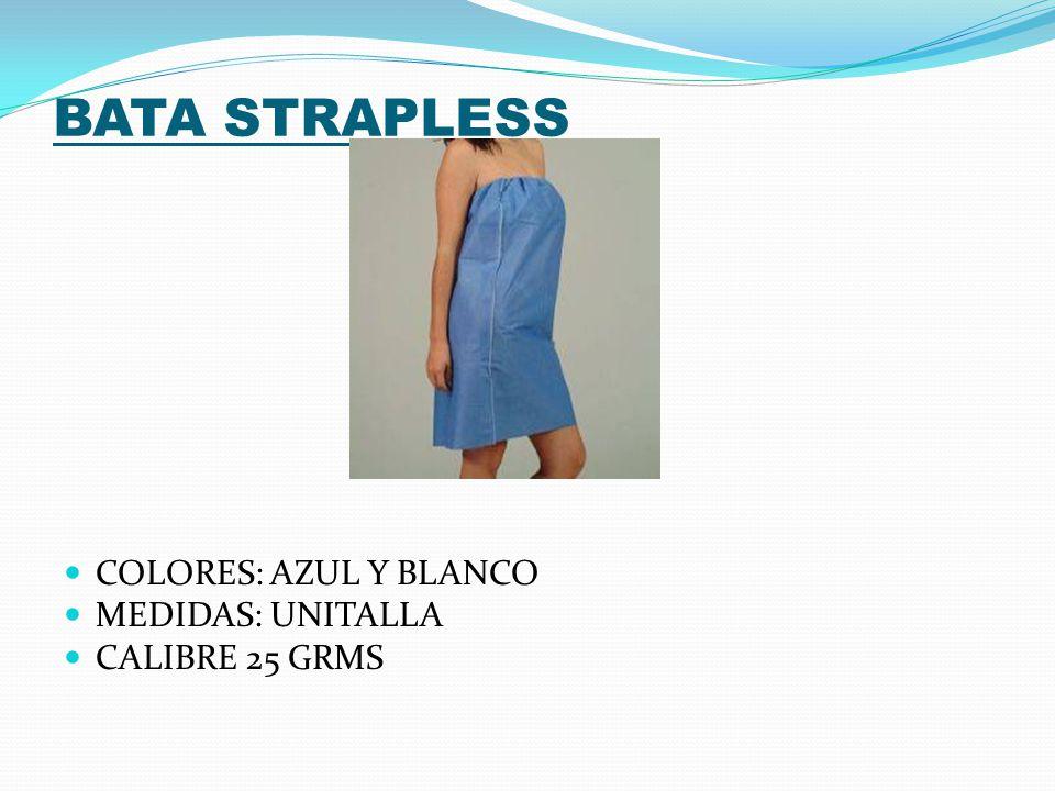 BATA STRAPLESS COLORES: AZUL Y BLANCO MEDIDAS: UNITALLA