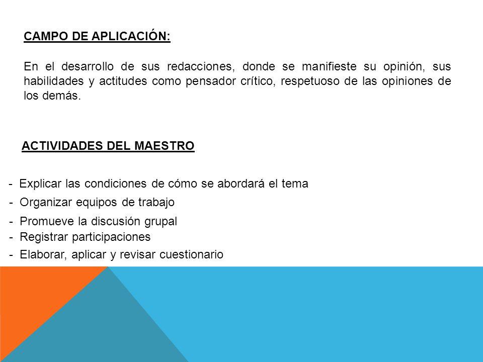 CAMPO DE APLICACIÓN: