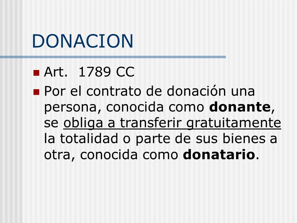 DONACION Art. 1789 CC.