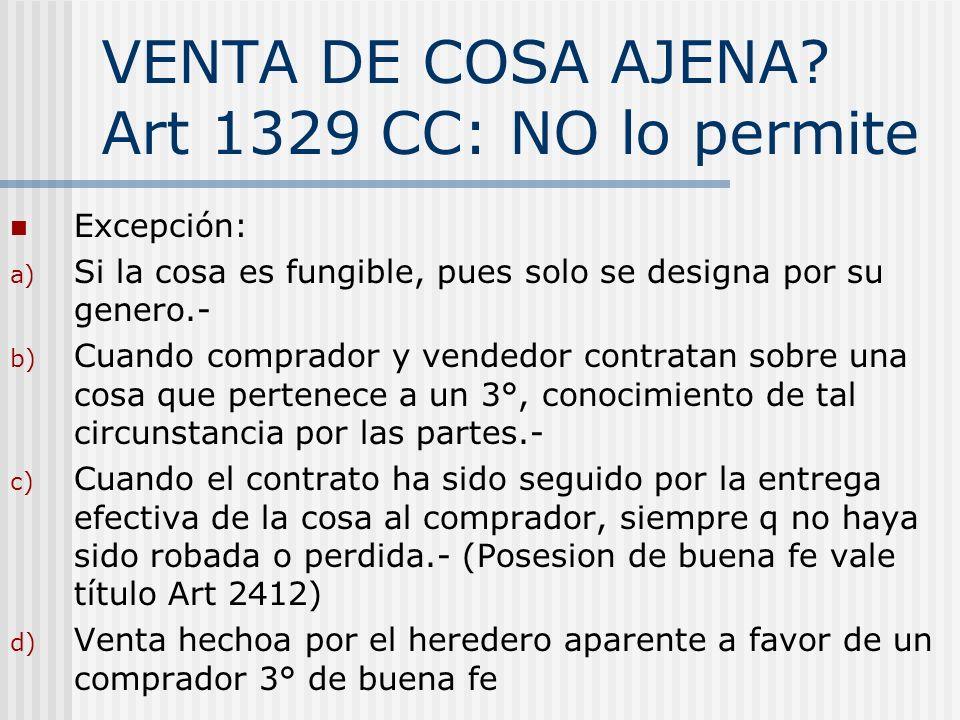 VENTA DE COSA AJENA Art 1329 CC: NO lo permite