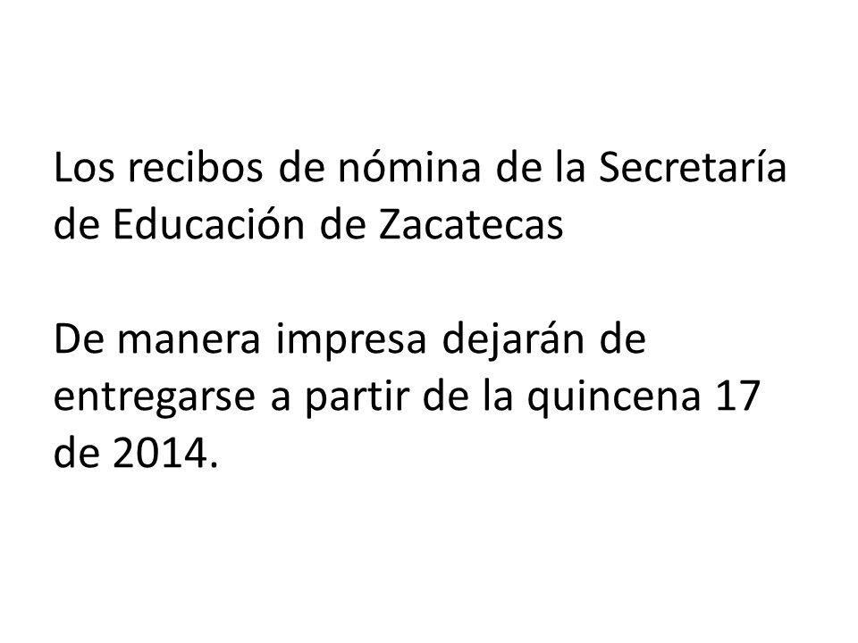 Los recibos de nómina de la Secretaría de Educación de Zacatecas