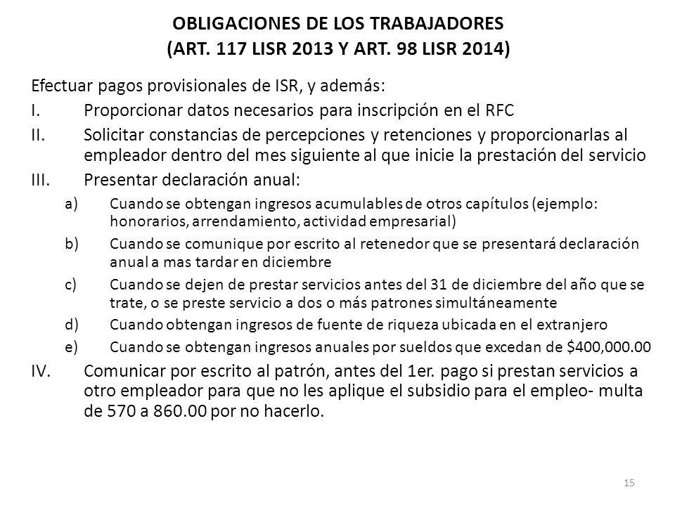 OBLIGACIONES DE LOS TRABAJADORES (ART. 117 LISR 2013 Y ART