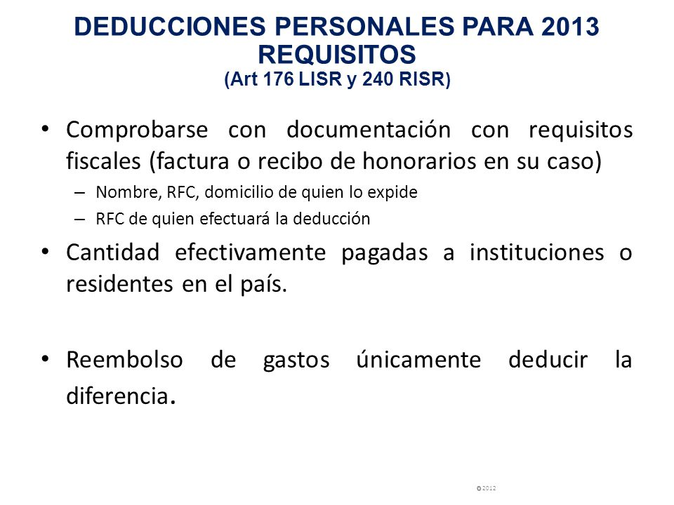DEDUCCIONES PERSONALES PARA 2013 REQUISITOS (Art 176 LISR y 240 RISR)