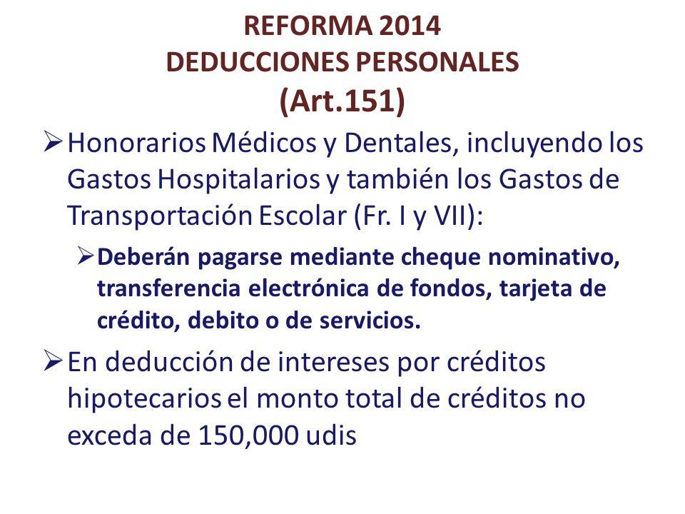 REFORMA 2014 DEDUCCIONES PERSONALES (Art.151)