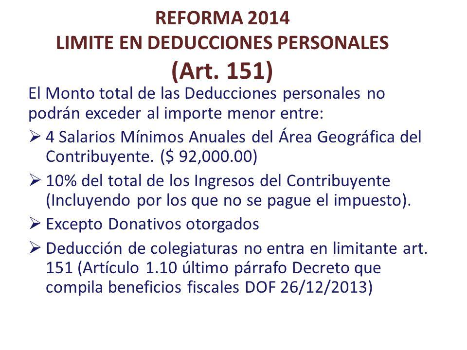 REFORMA 2014 LIMITE EN DEDUCCIONES PERSONALES (Art. 151)