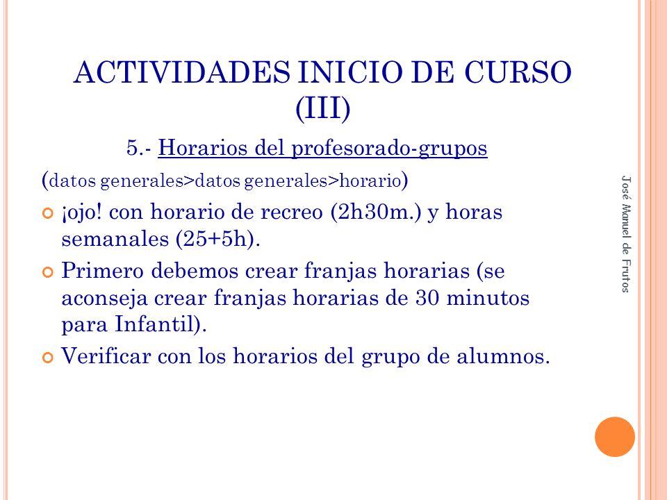 ACTIVIDADES INICIO DE CURSO (III)