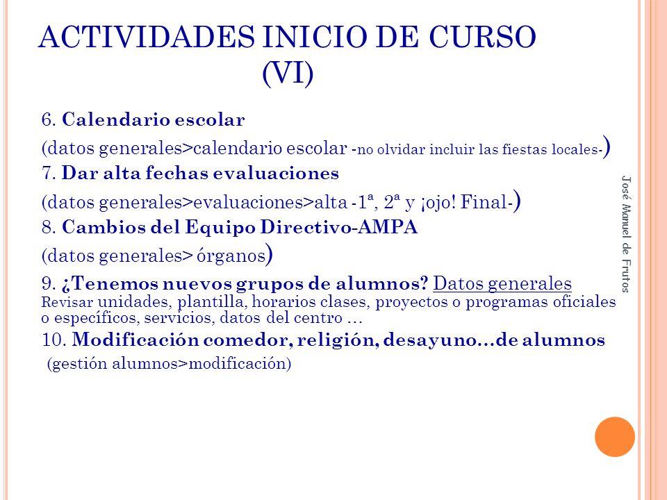 ACTIVIDADES INICIO DE CURSO (VI)
