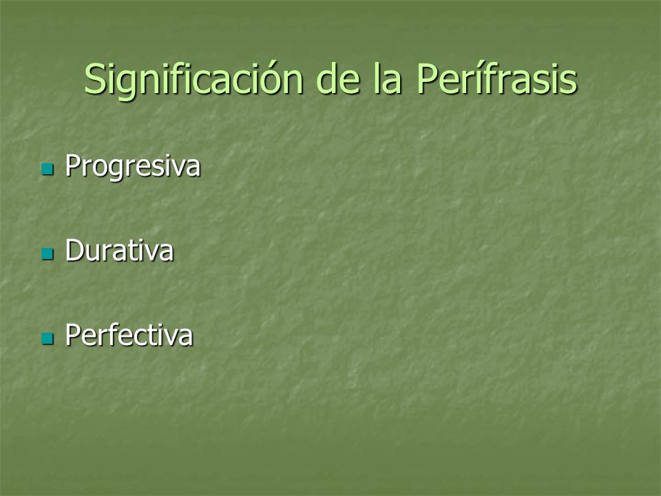 Significación de la Perífrasis